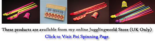 Poi spinning products from Jugglingworld - UK only